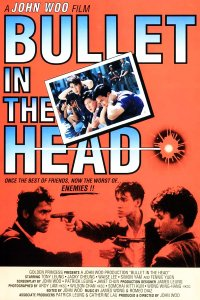 "Poster for the movie ""Bullet in the Head"""