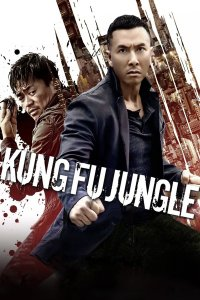 """Poster for the movie """"Kung Fu Jungle"""""""