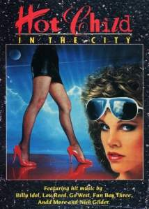"""Poster for the movie """"Hot Child in the City"""""""