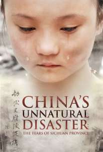 """Poster for the movie """"China's Unnatural Disaster: The Tears of Sichuan Province"""""""