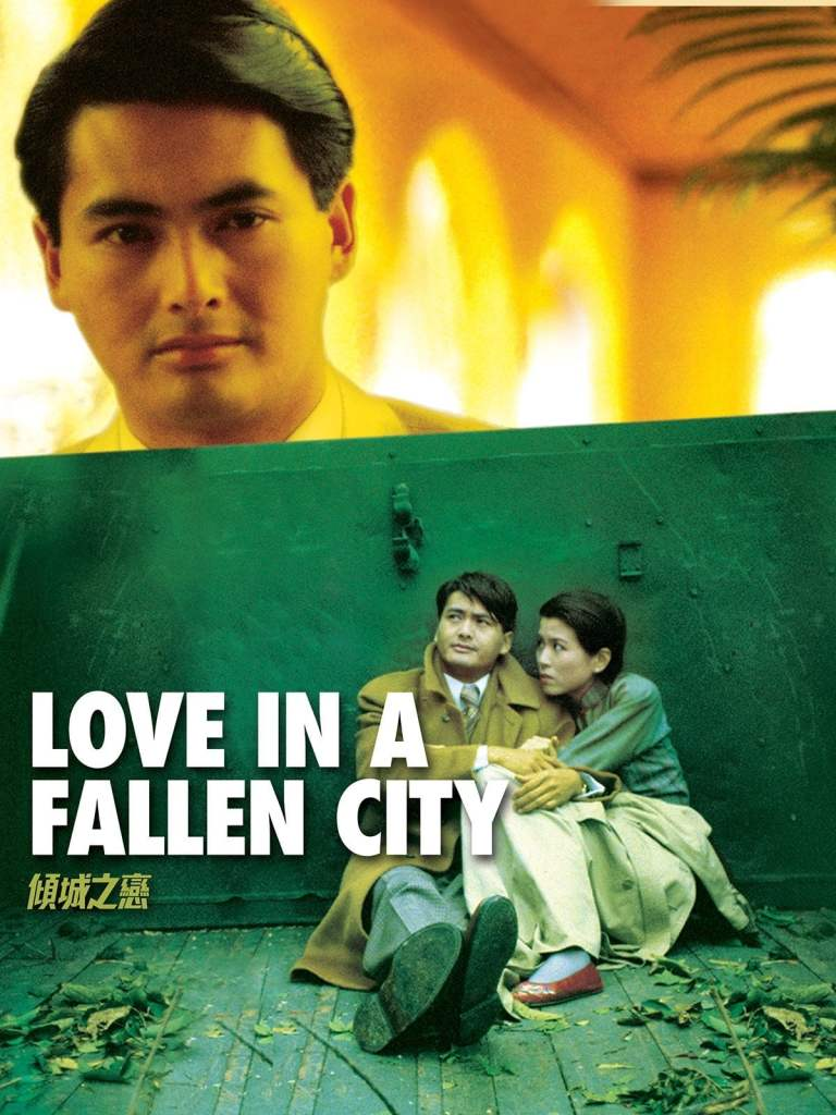 """Poster for the movie """"Love in a Fallen City"""""""