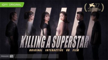 """iQIYI Original Interactive VR Film """"Killing a Superstar"""" Becomes China Mainland's First VR Production to Win Award at Venice Film Festival"""