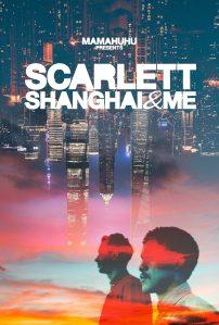 """Poster for the movie """"Scarlett, Shanghai & Me"""""""