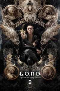 """Poster for the movie """"L.O.R.D: Legend of Ravaging Dynasties 2"""""""