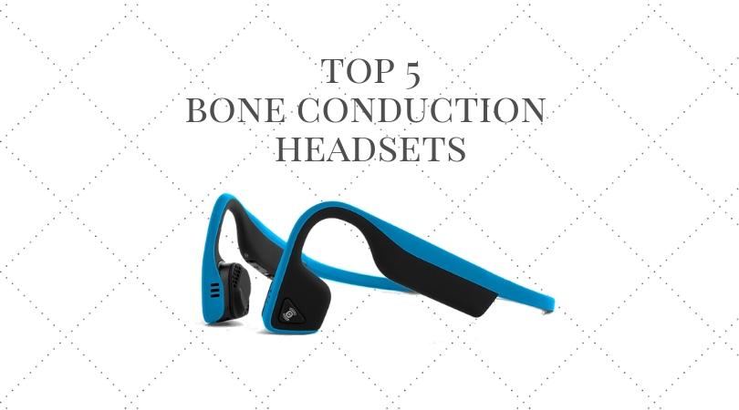 top 5 bone conduction headsets