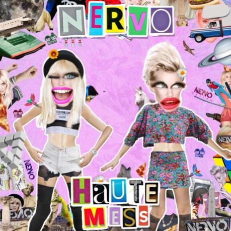 NERVO levels: Haute Mess. #TemperHearts