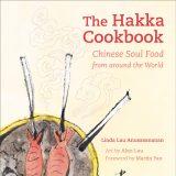 The Hakka Cookbook by Linda Lau Anusasananan