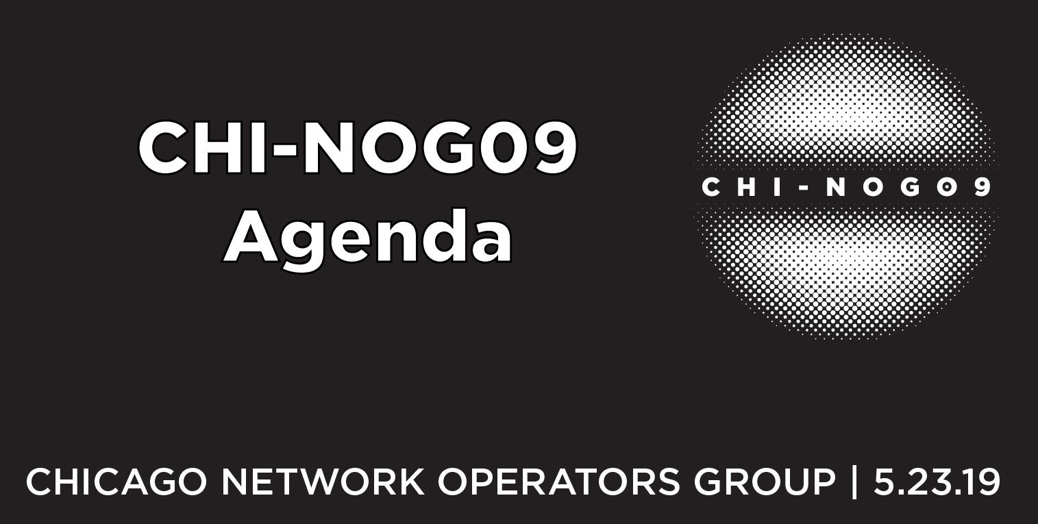 CHI-NOG 09 Agenda Published
