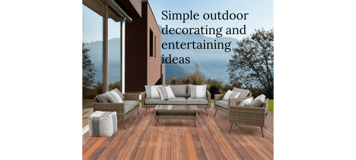Simple outdoor decorating and entertaining ideas!