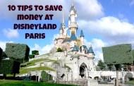 Top 10 Money Saving Tips for Disneyland Paris