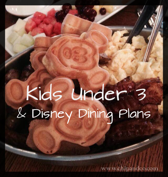 Kids Under 3 & The Disney Dining Plan
