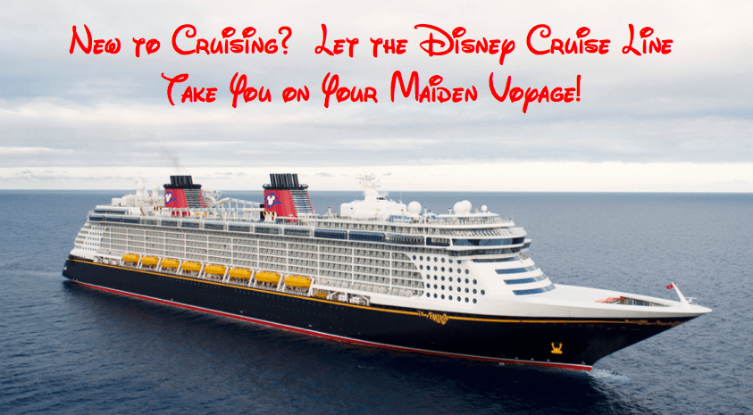 New to Cruising? Then you should check out the Disney Cruise Line!