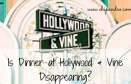 Is Dinner a Thing of the Past at Hollywood & Vine?