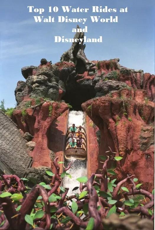 Top 10 Walt Disney World and Disneyland Water Rides