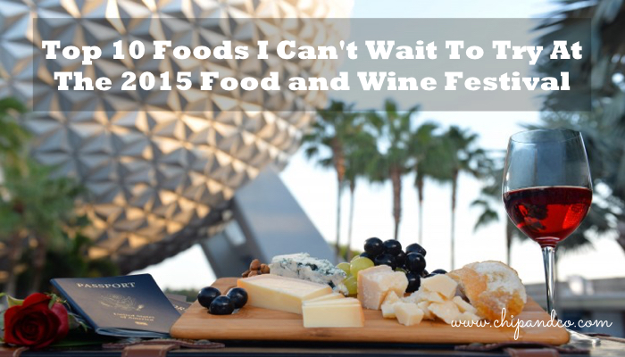 Top 10 Snacks I Can't Wait to Try at the 2015 Food and Wine Festival