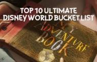 Top 10 Disney World Ultimate Bucket List
