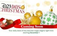 It's almost here! D23 Days of Christmas begins TOMORROW
