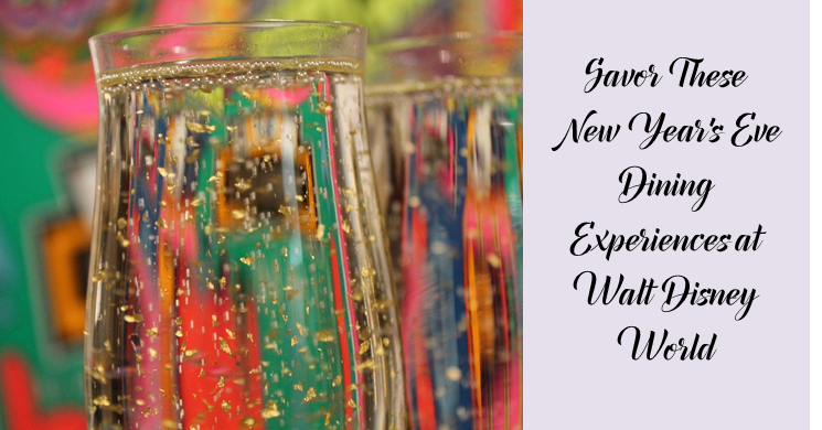 Savor These New Year's Eve Dining Experiences at Walt Disney World