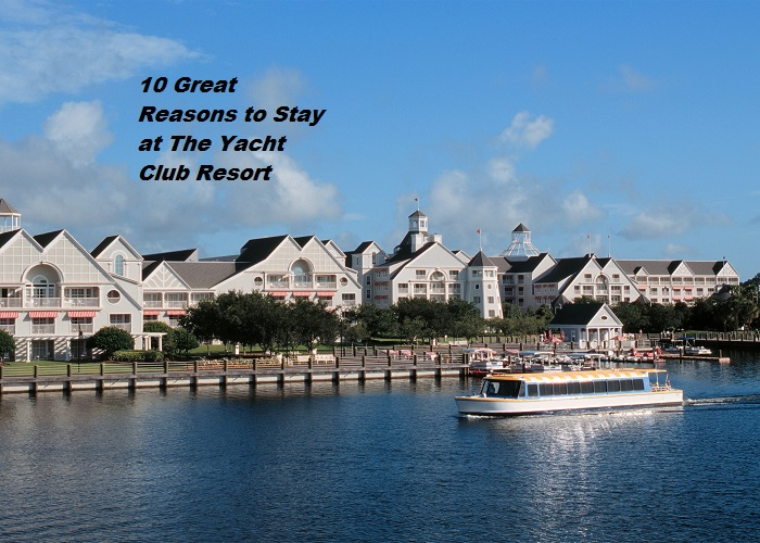 10 Reasons to Book your Stay at The Yacht Club Resort