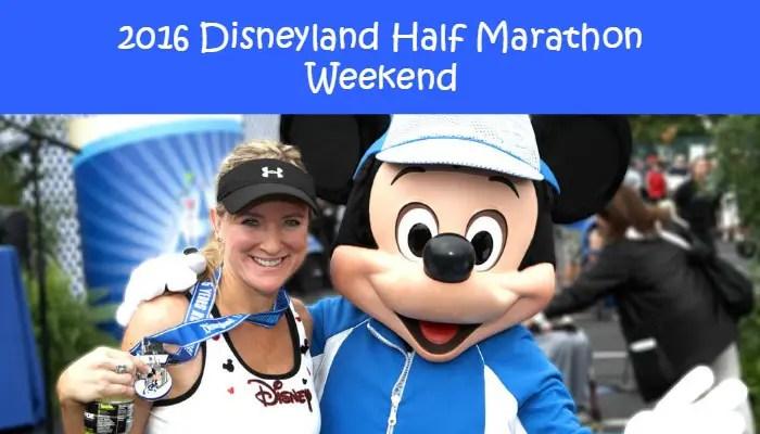 2016 Disneyland Half Marathon Weekend Dates