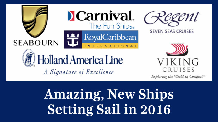 New Cruise Ships Ready to Set Sail in 2016