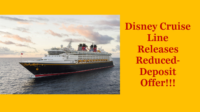 Sail Aboard the Disney Cruise Line with a Reduced Deposit in 2016!