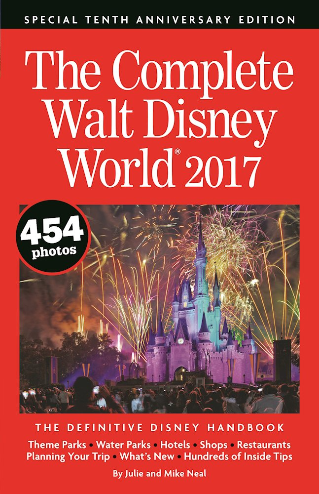 The Complete Walt Disney World 2017 Guide Now Available