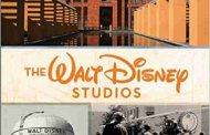 The Walt Disney Studios: A Lot to Remember Disney Editions