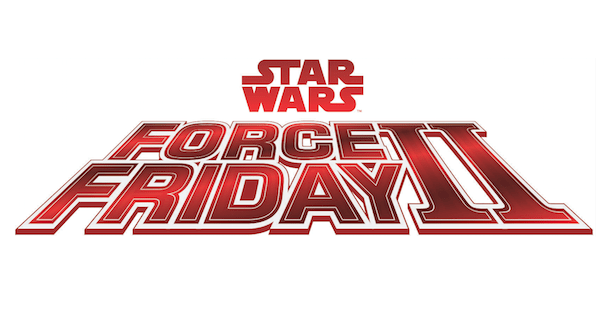 Star Wars Force Friday II Blasting Into Stores September 1, 2017
