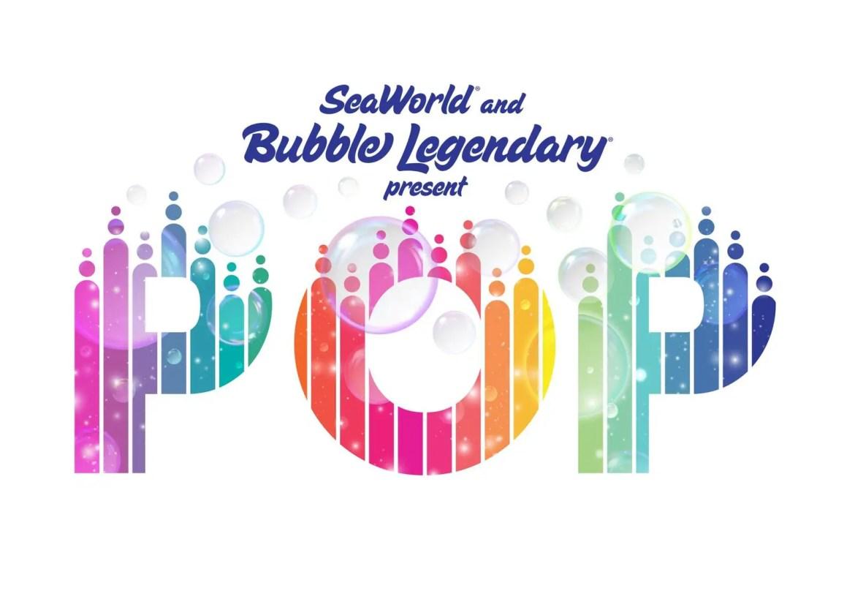 SeaWorld and Bubble Legendary present Pop a live performance