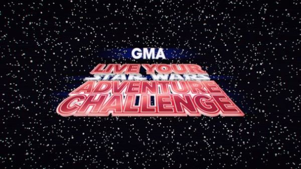 Enter GMA's Live Your Star Wars Adventure Challenge Here!