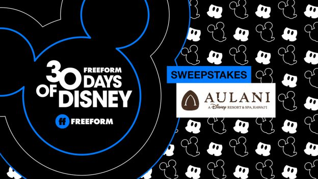 Win A Trip To Disney's Aulani Resort With Freeform's 30 Days Of Disney!
