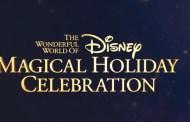 The Wonderful World of Disney Magical Holiday Celebration Added to Disney+