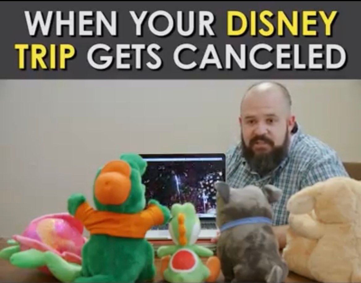 Video: When your Disney Trip gets cancelled