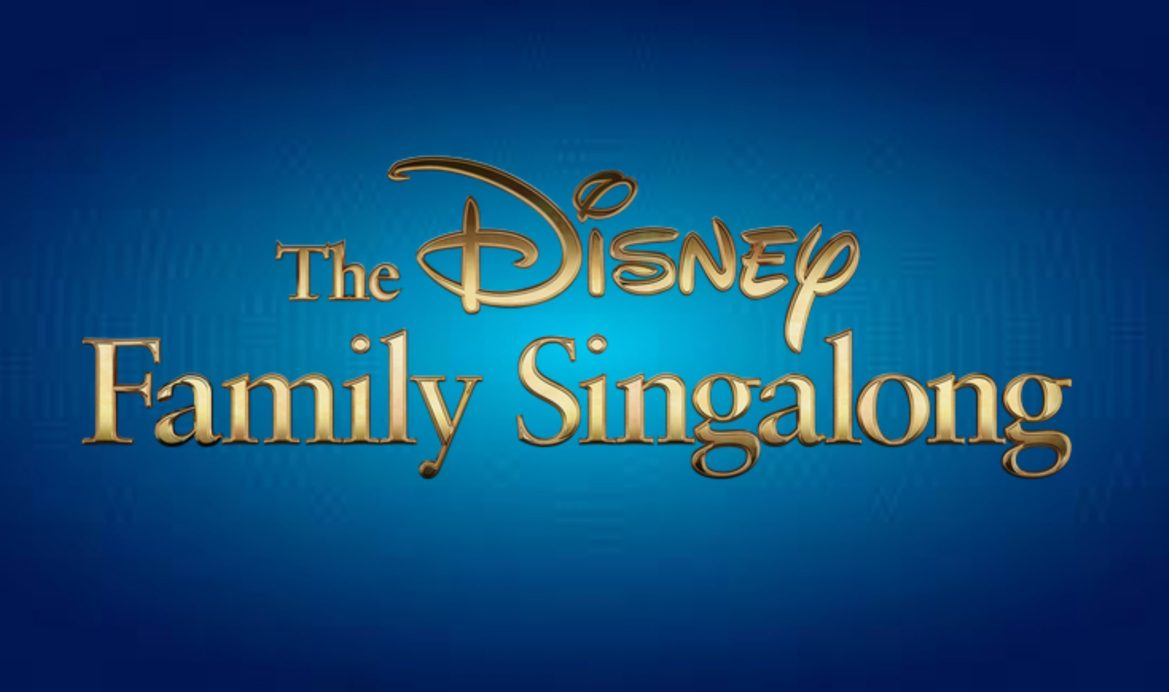 The Disney Family Singalong is now on Disney+