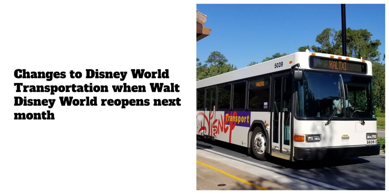 Changes to Disney World Transportation When Walt Disney World Opens Next Month