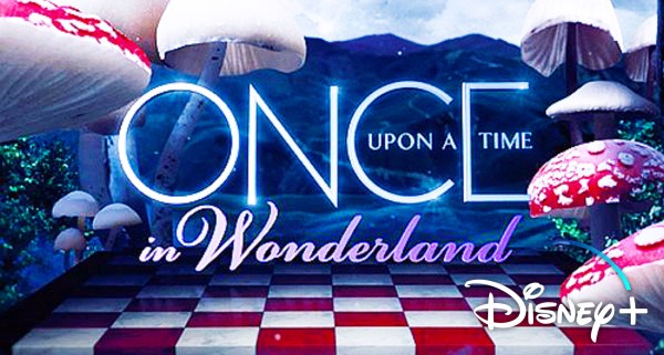 Disney Adding ABC's 'Once Upon a Time in Wonderland' to Disney+ Library 1