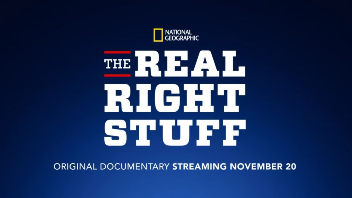 National Geographic Presents 'The Real Right Stuff' Coming Soon to Disney+