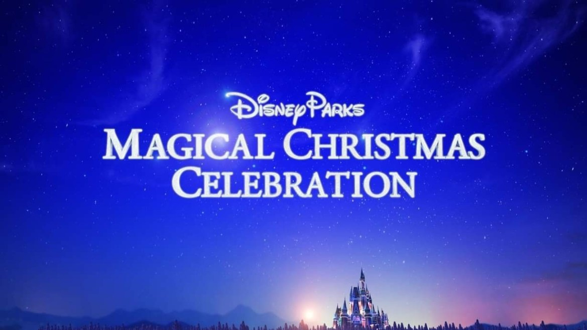 Reimagined Disney Parks Magical Christmas Day Celebration To Air On Christmas Day