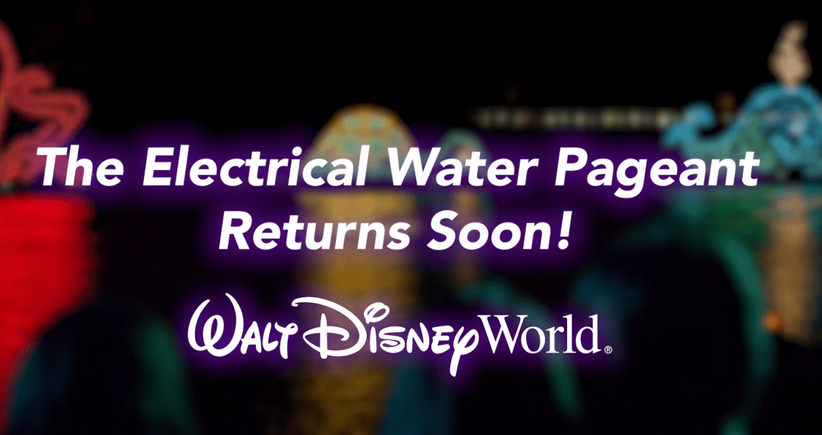 Disney's Electrical Water Pageant Returning Soon!