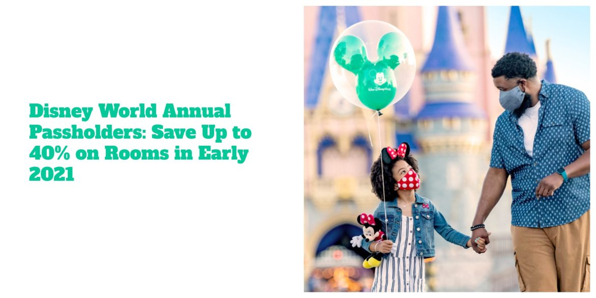 Disney World Annual Passholders: Save Up to 40% on Rooms in Early 2021
