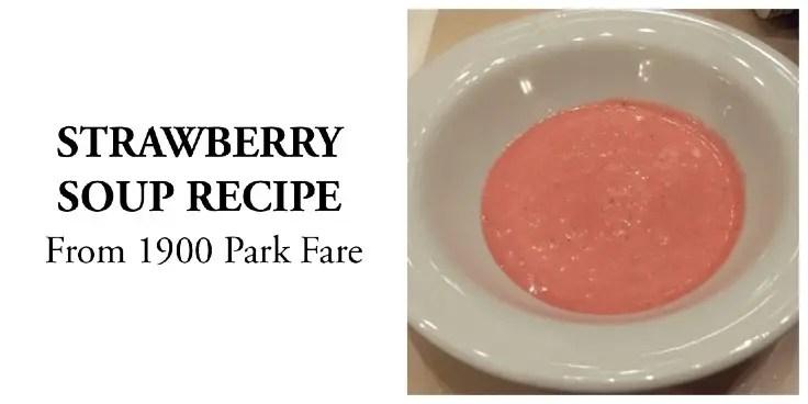 Strawberry Soup Recipe From 1900 Park Fare