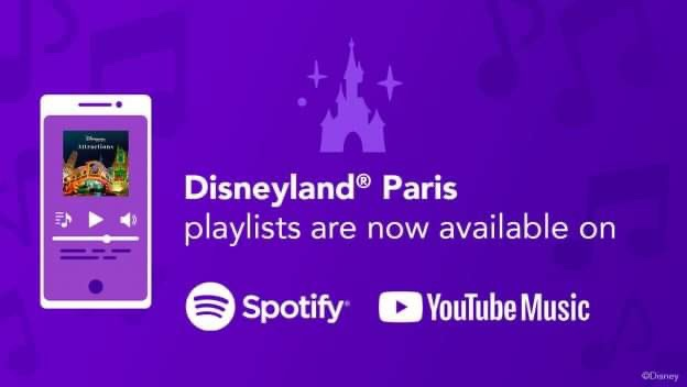 Disneyland Paris New Park Themed  Playlists On Spotify And Youtube Music!