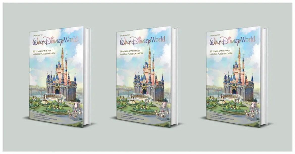 Walt Disney World: A Portrait of the First Half Century – 50th Anniversary Coffee Table Book