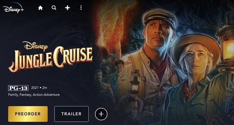 Here's When Disney's 'Jungle Cruise' Will Be Free to Watch for All Disney+ Subscribers