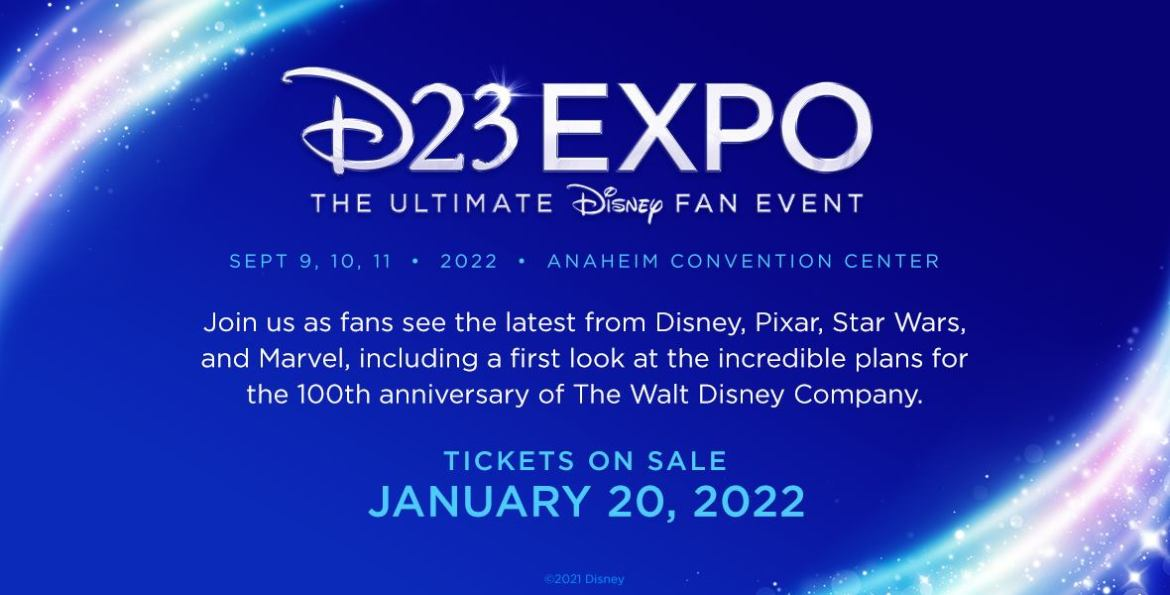 Tickets to D23 Expo 2022 go on sale on January 20, 2022!