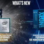 Intel Xeon Scalable and Xeon W for Workstations