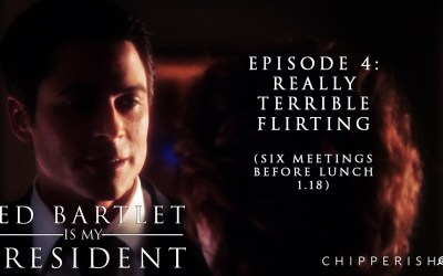 4. Really Terrible Flirting (Six Meetings Before Lunch 1.18)