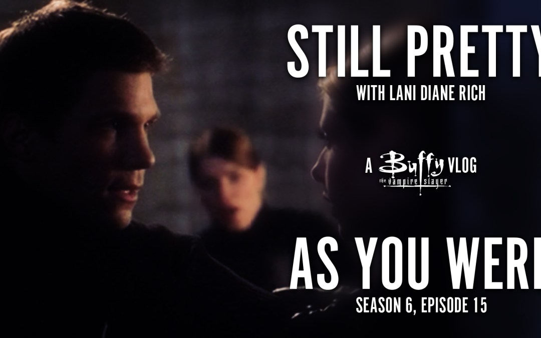 Still Pretty #5. As You Were