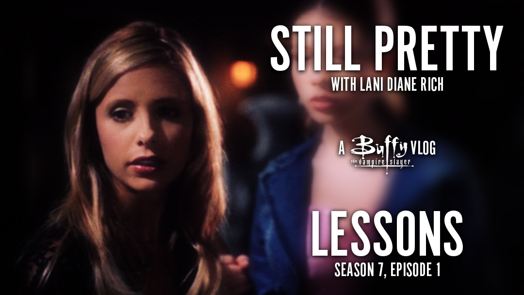 Still Pretty #13. Lessons (7.01)